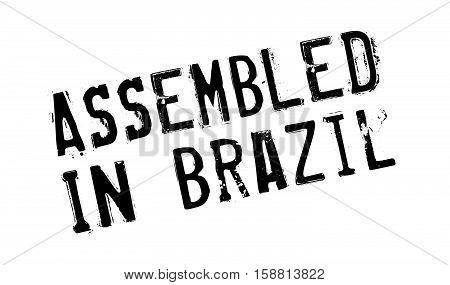 Assembled In Brazil Rubber Stamp