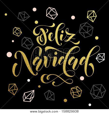 Spanish Christmas Feliz Navidad decorative background gold ornaments card. Vector christmas in Spain winter pattern of winter golden silver crystal glittering ornaments. Merry Christmas calligraphy