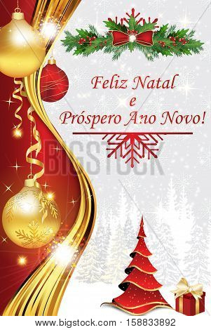 Portuguese Greeting card 2017 for winter holiday. We wish you Merry Christmas and a Happy New Year (Portuguese text: Feliz Natal e Prospero Ano Novo!). Print colors used
