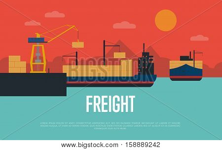 Maritime freight banner with container ship in port vector illustration. Freight crane loading cargo vessel. Industrial freight harbor, container terminal, worldwide logistics and delivery shipping