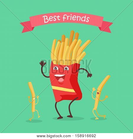 Best friends fast food products concept vector. Flat design. For restaurants menu illustrating, diet concepts, web design. Smiling and dancing carton portion of french fries. Tasty fried street snacks
