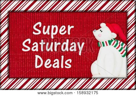 Super Saturday message Red shiny fabric with a candy cane border and a Santa polar bear with text Super Saturday Deals  3D Illustration