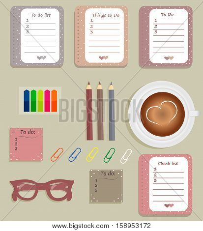 Stationery: The sheets of the planner in a cute polka dots. To Do Lists with little hearts. Multi-colored stiсkers. Cup with coffee on saucer. Burgundy glasses. Pencils. Clips. Vector illustration.