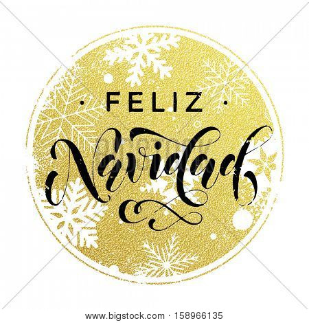 Feliz Navidad golden glitter text calligraphy spanish Christmas lettering greeting card with golden and silver Christmas ornaments decoration of snowflakes and dots. Golden Feliz Navidad text