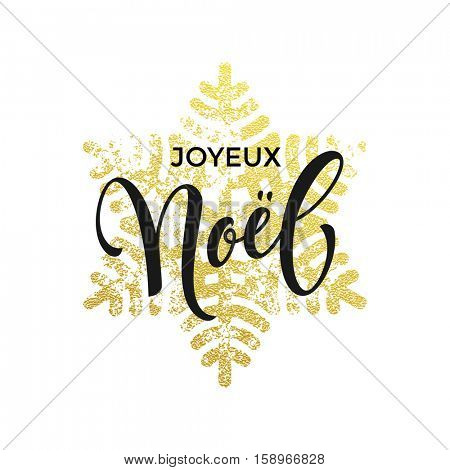 Joyeux Noel golden greeting card. Vector sparkling snowflakes pattern of gold glitter texture. Winter snowfall. Merry Christmas in French language