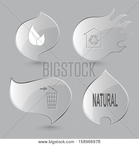 4 images: leaf, protection of nature, recycling bin, natural. Ecology set. Glass buttons on gray background. Fire theme. Vector icons.