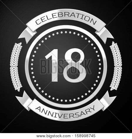 Eighteen years anniversary celebration with silver ring and ribbon on black background. Vector illustration