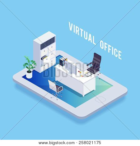 Isometric Concept Of Virtual Office. Office Furniture On Tablet. Folder, Card Index. 3d Workplace. V