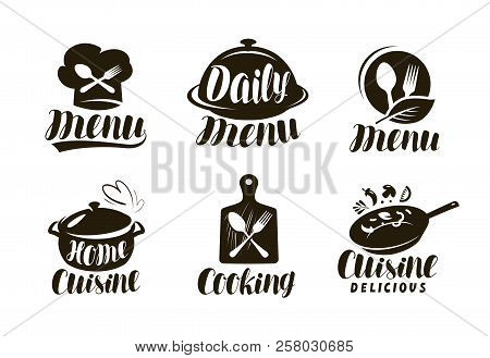 Cuisine, Cooking Logo Or Label. Set Of Badges For Restaurant Menu Design. Vector Lettering