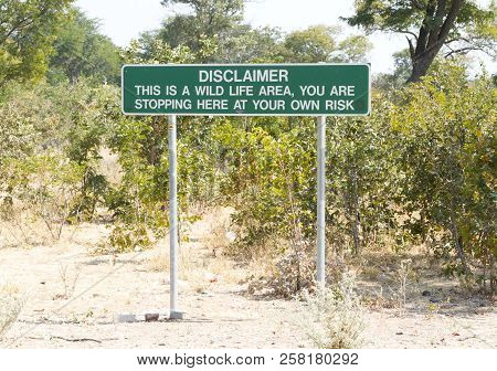 Disclaimer In A Picknick Area In Botswana