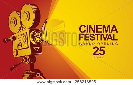 Vector Cinema Festival Poster With Old Fashioned Movie Camera. Movie Background With Words Grand Ope