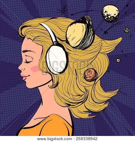 Beautiful Happy Girl With Headphones On Her Head. Vector Space Comics Colorful Illustration.
