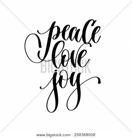 Peace Love Joy - Hand Lettering Inscription Text