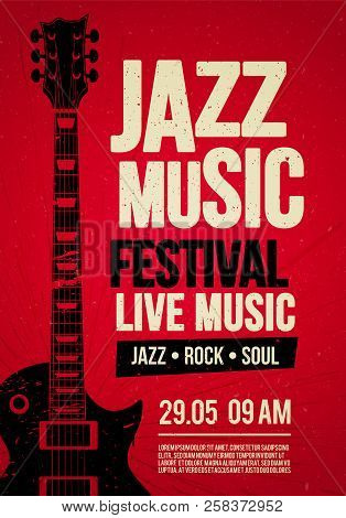 Vector Illustration Poster Flyer Design Template For Rock Jazz Festival Live Music Event With Guitar