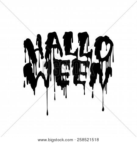 Happy Halloween Vector Handwritten Lettering With Flowing Blood. Holiday Halloween Calligraphy Logo