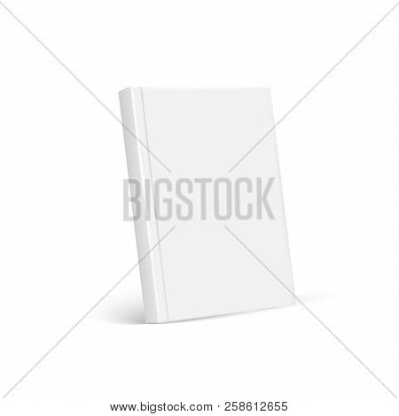 Blank Cover Of Magazine, Book, Booklet, Brochure. Blank Book Cover Template. Isolated On White Backg
