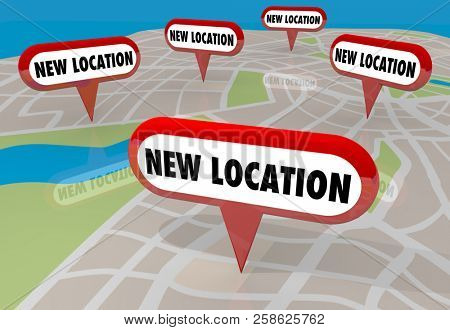New Location Moving Relocate Moved Map Pins 3d Illustration
