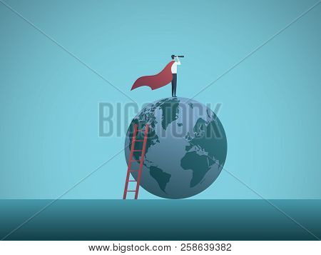 Businessman As Superhero On Top Of The World Business Vector Concept. Symbol Of Power, Vision, Leade