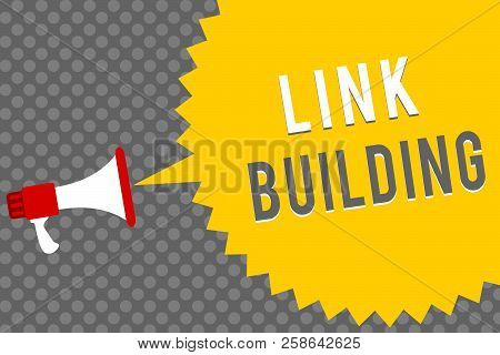 Handwriting Text Writing Link Building. Concept Meaning Seo Term Exchange Links Acquire Hyperlinks I