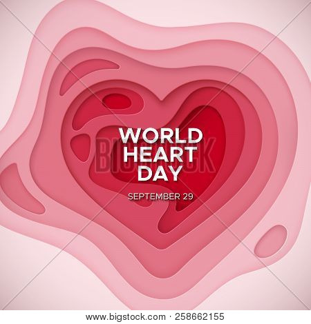 World Heart Day Background. Layered Paper Cut Relief With World Heart Day Label. Vector Illustration