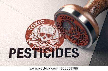 3d Illustration Of A Rubber Stamp With A Skull Silhouette And The Words Toxic And Pesticides Printed