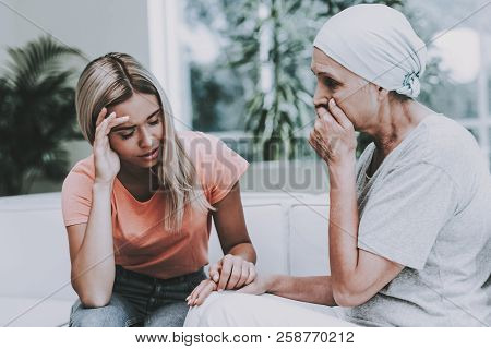 Woman With Mother. Cancer. Clinic. Upset Women. Patient Undergoes Rehabilitation. Cancer Patient On