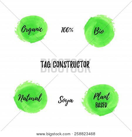 Bio Food Tag Vector Constructor. Round Green Background And Scripts: Organic, 100 Percent, Bio, Natu