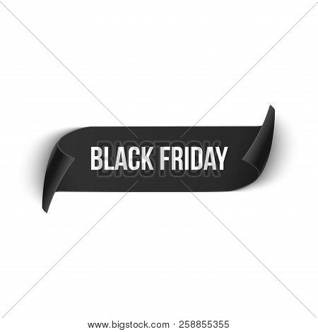 Black Friday Realistic Curved Ribbon Banner. Paper Black Friday Sale Design Tag Price. Vector Illust