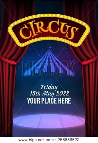 Circus Show Poster Template With Sign And Light Frame. Festive Circus Invitation. Vector Carnival Sh