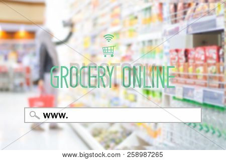 Www. On Search Bar Over Blur Grocery Store Background Banner, Grocery On Line Shopping ,business, E-