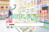 www. on search bar over blur grocery store background banner, grocery on line shopping ,business, E-commerce, technology and digital marketing concept background poster