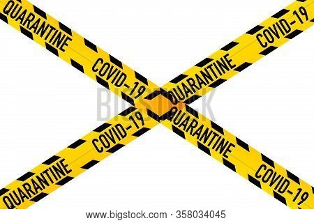 Quarantine Band With 2019-ncov Or Covid 19-ncp Barrier Isolated On White Background. Contamination C