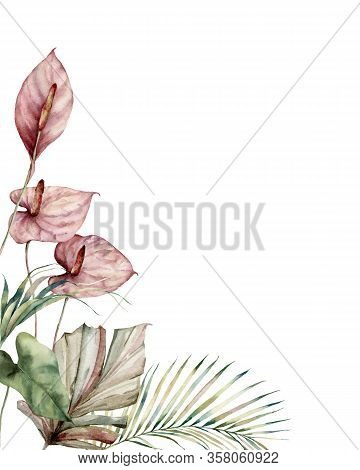 Watercolor Tropic Card With Anthurium And Palm Leaves. Hand Painted Frame With Flowers And Plant Iso