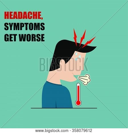 Headaches And Symptoms Get Worse Vector Illustration For Template Design