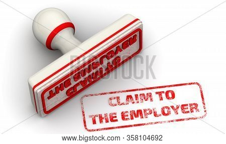 Claim To The Employer. The Seal. The White Seal And Red Imprint Claim To The Employer On White Surfa