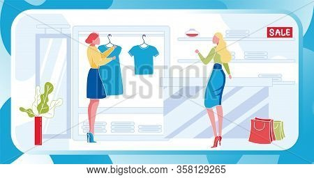 Two Women Inside Boutique. Standing Stylist Helps Choose To Female Character Buyer Dress Or Tshirt O