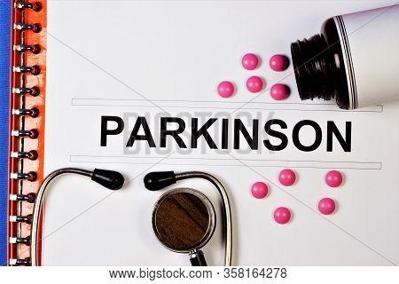 Parkinson's-the Inscription Of The Diagnosis Of The Disease. Progressive Chronic Neurological Diseas