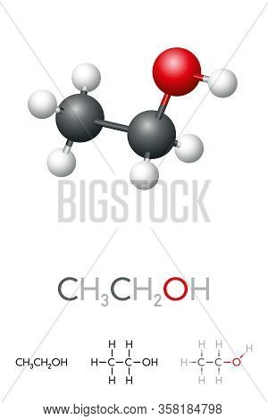 Ethanol, Ch3ch2oh, Ethyl Alcohol, Molecule Model And Chemical Formula. A Chemical Solvent, Psychoact