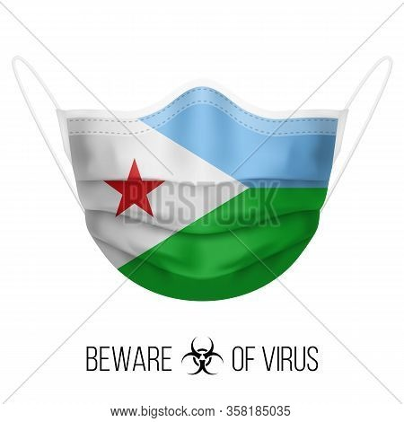 Medical Mask With National Flag Of Djibouti. Protective Mask Virus And Flu. Surgery Concept Of Healt