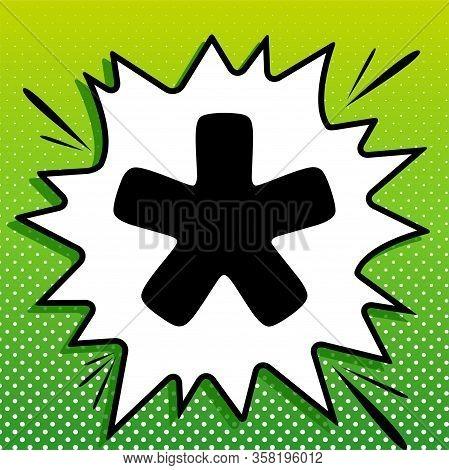 Asterisk Star Sign. Black Icon On White Popart Splash At Green Background With White Spots. Illustra