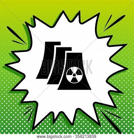 Nuclear Power Plant Sign. Black Icon On White Popart Splash At Green Background With White Spots. Il