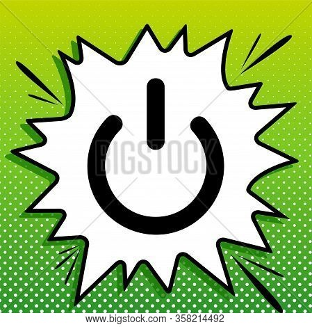 Shut Down Sign. Black Icon On White Popart Splash At Green Background With White Spots. Illustration