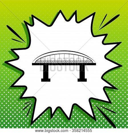 Bridge Sign. Black Icon On White Popart Splash At Green Background With White Spots. Illustration.