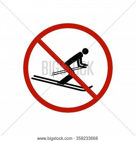 Dont Jump Into The Skiing. Sign Danger In Descent, Slope, Snow. Warning Of Avalanche Danger During J