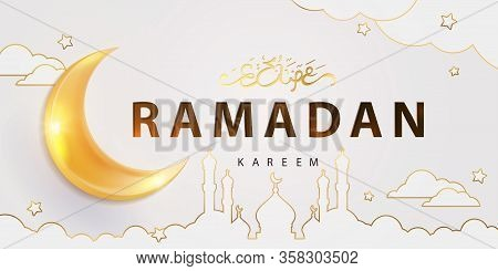 Ramadan Kareem Design With Arabic Calligraphy Text Of Ramadan Kareem, Golden 3d Shining Crescent And