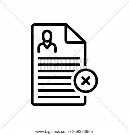 Black Line Icon For Reject Nay Denial Refuse Cancel Dismiss Cancellation Document Disapprove