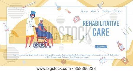 Rehabilitative Care Banner. Doctor Push Senior Woman On Wheelchair. Nurse Help Patient In Rehabilita