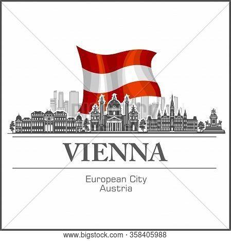 Vienna City Skyline Black And White Silhouette. Vector Illustration.