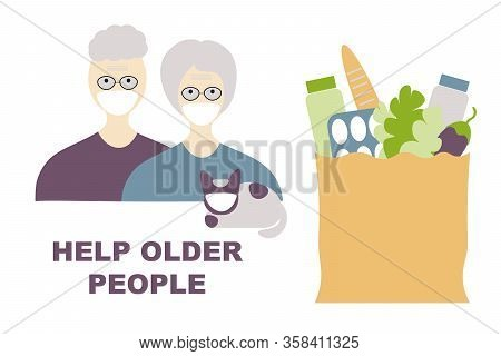 Help Older People Coronavirus. Older People In Masks And Food Bags As A Sign Of Help. Coronavirus Co