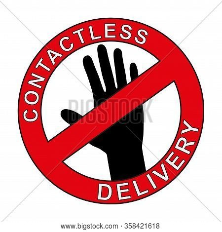 Contactless Delivery Sign And Symbol. Delivery Left At The Door During The Quarantine. Control Epide